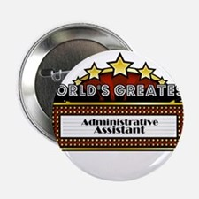 """World's Greatest Administrative Assistant 2.25"""" Bu"""
