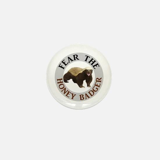 Honey Badger Fear Mini Button