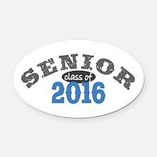 Senior Class of 2016 Oval Car Magnet