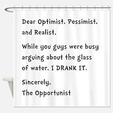 Opportunist Shower Curtain