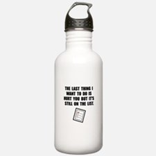 Hurt You List Water Bottle