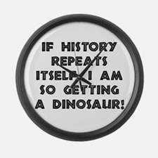 History Repeats Dinosaur Large Wall Clock