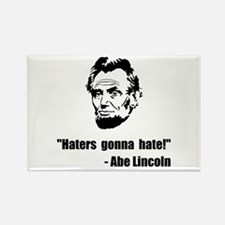 Haters Gonna Hate Lincoln Rectangle Magnet (10 pac