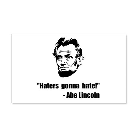 Haters Gonna Hate Lincoln 20x12 Wall Decal