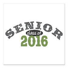 "Senior Class of 2016 Square Car Magnet 3"" x 3"""