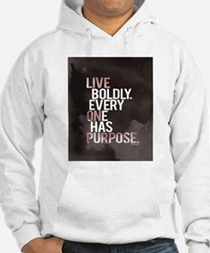 Live Boldly On Purpose Hoodie