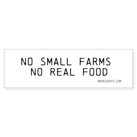 No Small Farms No Real Food