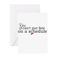 Fates Schedule Greeting Cards