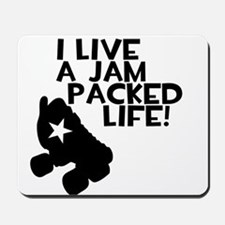 Jam Packed Life Mousepad