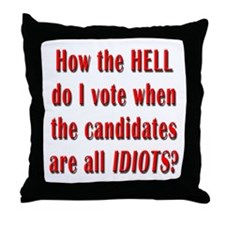 How the Hell Do I Vote Throw Pillow