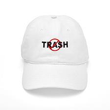 Anti / No Trash Cap