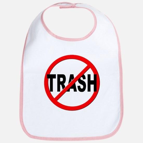 Anti / No Trash Bib
