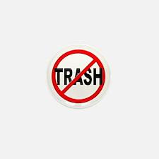 Anti / No Trash Mini Button