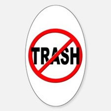 Anti / No Trash Sticker (Oval)