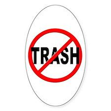 Anti / No Trash Stickers