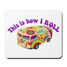 How I Roll (Hippie Van) Mousepad