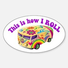 How I Roll (Hippie Van) Oval Decal