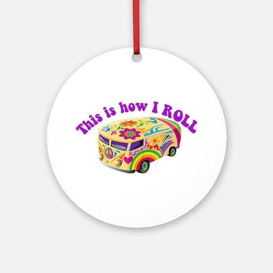 How I Roll (Hippie Van) Ornament (Round)