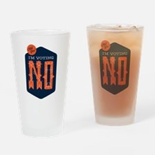 Hell Yes! I'm Voting NO Drinking Glass