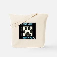 Save a Life, Adopt a Pet Tote Bag