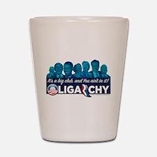 Oligarchy Shot Glass