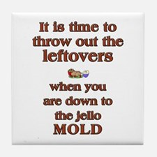 Toss leftovers when you find jello MOLD Coaster