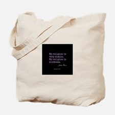 My Religion is Kindness Tote Bag
