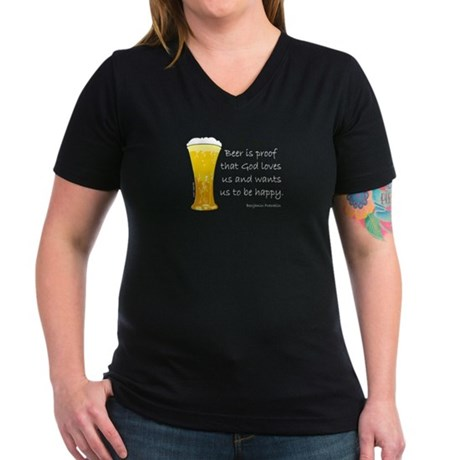 Beer is Proof... Women's V-Neck Dark T-Shirt