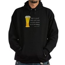Beer is Proof... Hoodie