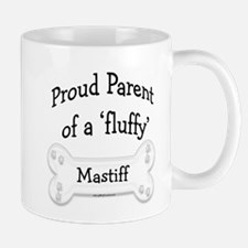 Proud Parent fluffy Mastiff Mug
