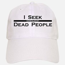 I Seek Dead People Baseball Baseball Cap