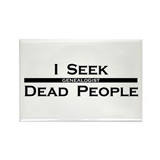 I Seek Dead People Rectangle Magnet
