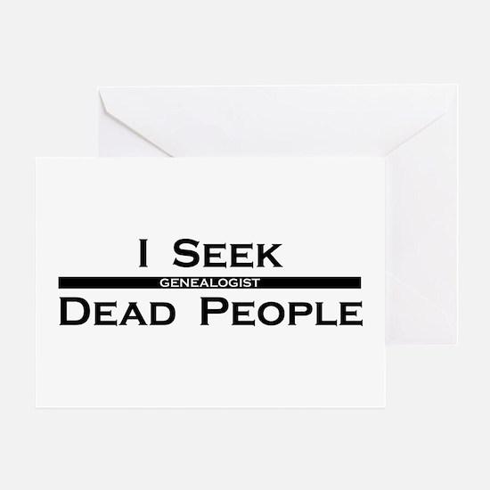 I Seek Dead People Greeting Card