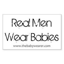 Real Men Wear Babies Sticker (Rectangle)