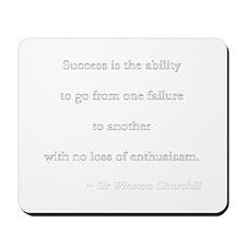 Success is  Mousepad