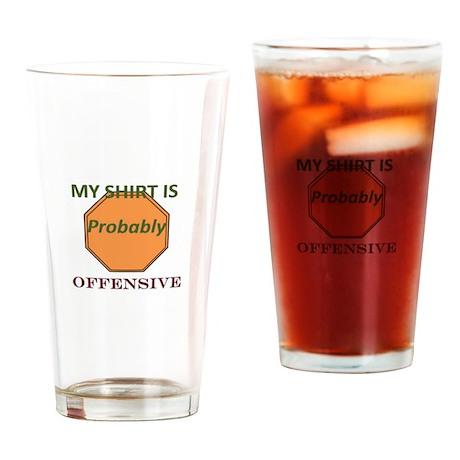 Offensive t-shirt Drinking Glass