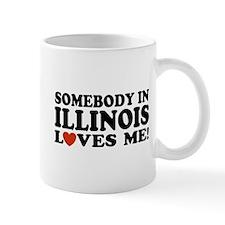 Somebody in Illinois Loves Me Mug