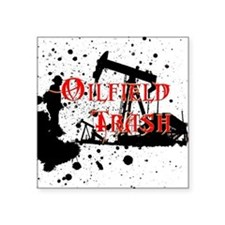 "Oilfield Trash Square Sticker 3"" x 3"""