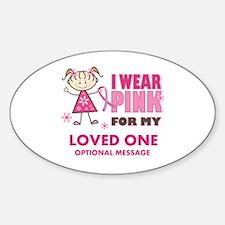 Custom Wear Pink Decal