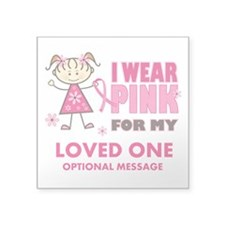 "Custom Wear Pink Square Sticker 3"" x 3"""