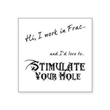 "Frac Stimulation Square Sticker 3"" x 3"""