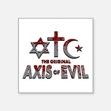 "Original Axis of Evil Square Sticker 3"" x 3"""