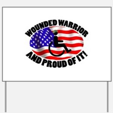 Proud Wounded Warrior Yard Sign