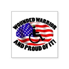 """Proud Wounded Warrior Square Sticker 3"""" x 3"""""""
