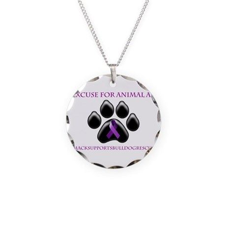 No Excuse For Animal Abuse www Necklace Circle Cha