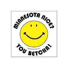 "Minnesota Nice Smiley Square Sticker 3"" x 3"""