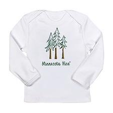 Minnesota Nice trees Long Sleeve Infant T-Shirt