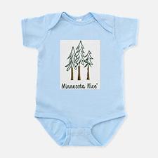 Minnesota Nice trees Infant Bodysuit