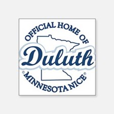 Minnesota Nice Duluth Official Home Square Sticker