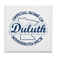 Minnesota Nice Duluth Official Home Tile Coaster